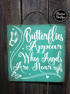 "Vintage style distressed wood plaque that reads, ""Butterflies appear when angels are near."" A lovely and affordable sympathy gift sign, available with choice of background color and plaque size. VIA: 29 Sympathy Gifts for Someone Who Is Grieving Dragonfly Quotes, Dragonfly Art, Butterfly Art, Butterflies, Dragonfly Painting, Dragonfly Meaning, Dragonfly Images, Butterfly Gifts, Dragonfly Symbolism"