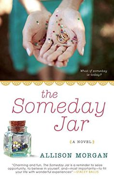 The Someday Jar by Allison Morgan http://www.amazon.com/dp/0425279391/ref=cm_sw_r_pi_dp_vJ8Ovb06XWEPD