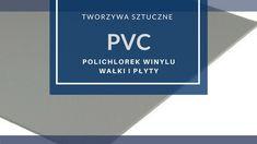 PVC - polichlorek winylu - tworzywa do obróbki CNC - TermoPlastik.pl