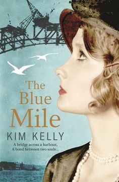 Review: The Blue Mile by Kim Kelly | book'd out