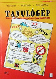 Tanulógép - Tanulás módszertani javaslatok Fa, Comic Books, Education, Cover, Cartoons, Comics, Onderwijs, Learning, Comic Book