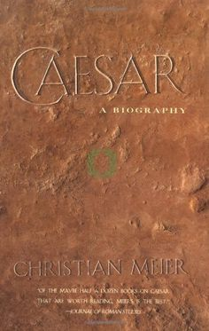 Caesar: A Biography Basic Books