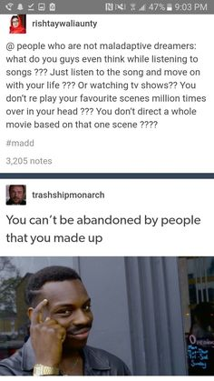 seriously what do you do<<< i totally replay and reimagine scenes, as well as create stories based off of them<< I lip sync to the song, but sometimes I drift off and just think random thought. Tumblr Funny, Funny Memes, Hilarious, Jokes, Haha, My Demons, Oui Oui, It Goes On, I Can Relate