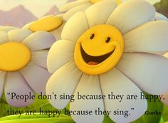 Thank goodness for music and singing!