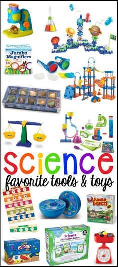 My favorite science tools and toys for preschool, pre-k, and kindergarten. Perfect for the classroom or at home.