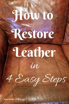 Save money and learn how to restore leather furniture, leather shoes, leather purses, leather jackets, leather pants, leather anything in 4 easy steps with this DIY tutorial! #leather #furniture #furniturerestoration #leatherrestoration #leatherfurniture