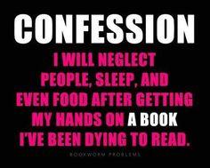 I confess...