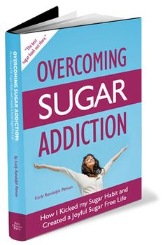 Overcoming Sugar Addiction Book by Karly Randolph Pitman