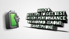 Tips Terbaik Mendapatkan Performa Baterai Terbaik Di Smartphone Android Xiaomi Smartphone, Android, Coding, How To Get, Tips, Advice, Programming, Hacks
