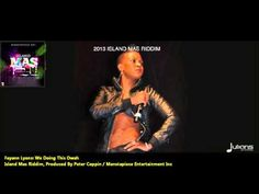 Trinidad Carnival Experience - http://www.trinidadcarnivalexperience.com  New Fayann Lyons : WE DOING THIS OWAH