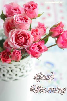 Good Morning images with Flowers that most beautiful and heart touching. share Good Morning images with Flowers with your friends and family. Good Morning Roses, Good Morning Photos, Good Morning Messages, Good Morning Greetings, Morning Pictures, Morning Wish, Good Morning Beautiful Flowers, Greetings Images, Rose Pictures