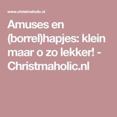 Amuses en (borrel)hapjes: klein maar o zo lekker! - Christmaholic.nl