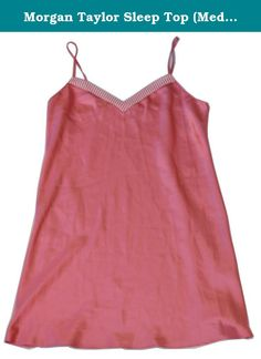 Morgan Taylor Sleep Top (Medium, Sandy Coral). 100% Polyester. Machine Wash Cold with like colors - gentle cycle - tumble dry low. Only non-chlorine bleach when needed. Cool iron.
