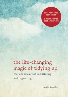 NPR did a really interesting piece on this book, and the editor.  Instead of focusing on what to get rid of, the author says focus on keeping only the things that spark joy.   'The Life-Changing Magic of Tidying Up' by Marie Kondo