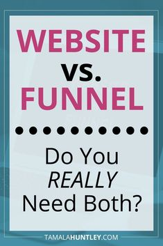 Website vs. Funnel: A website alone will not make you money… no matter how high you rank in Google search results because your business is not your website. Your website is just one of your business' assets.