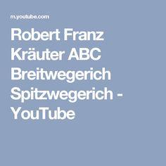 Robert Franz Kräuter ABC Breitwegerich Spitzwegerich - YouTube