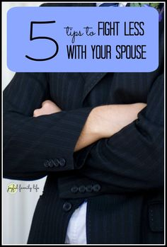 Tips for less fighting with your spouse, from the Joyful Family Life blog