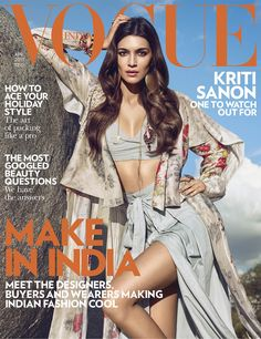 Kriti Sanon featured on the Vogue India cover from April 2017