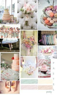 The theme of my wedding (one day) will be pastel colours-I can't get enough of them.