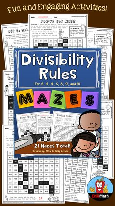 Get your students engaged while learning or practicing their skills on Divisibility Rules with this fun maze activities! This set covers the different rules of divisibility for numbers 2, 3, 4, 5, 6, 9, and 10. There is a total of 21 mazes in this pack along with answer keys, providing more opportunity for your students to practice the skills while finding their way through the mazes! $
