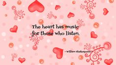 The Heart Has Music For Those Who Listen