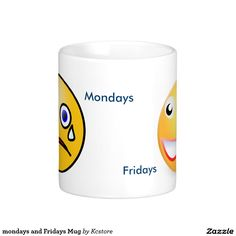 mondays and Fridays Mug