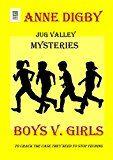 Free Kindle Book -   Jug Valley Mysteries BOYS v. GIRLS (Jug Valley Mystery Series Book 1)