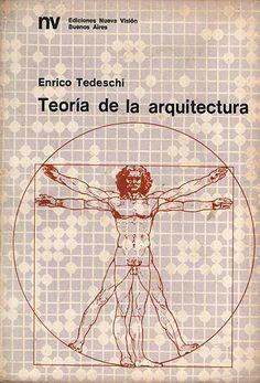Teoria de la arquitectura / Enrico Tedeschi . [Donación ETSA del Vallés]