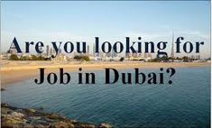 Searching for latest jobs and vacancies in Dubai. Visit our given webpage and find jobs in Dubai and apply today for free! We offers the latest job vacancies in Dubai.