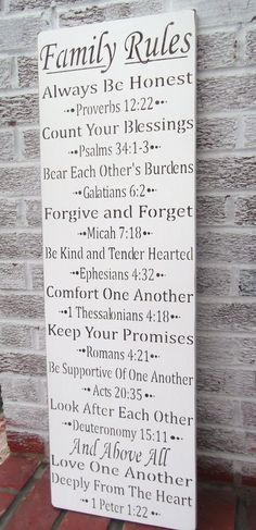"""We could do """"church family rules"""" and use these as the Bible verses we learn starting in the beginning of the school year FAMILY RULES typography sign """"Allays be honest, count your blessings, forgive and forget."""" w/bible verse Scripture Art, Bible Scriptures, Bible Quotes, Strength Scriptures, Prayer Quotes, Family Rules Sign, Family Quotes, Family Wall, Home Quotes And Sayings"""