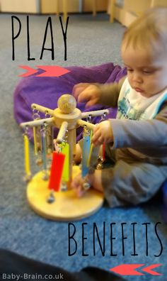 A great list of the many benefits of play for babies, toddlers, children!