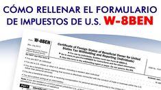 Cómo rellenar el formulario W-8BEN de forma correcta Interactive Brokers, Relleno, Youtube, The Unit, Shapes, Money, Naturaleza, Health, Youtubers