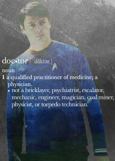 definition of doctor. someone on the enterprise needs to learn it!