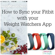 Syncing Your Fitbit with Your Weight Watchers App | Finnegan and The Hughes