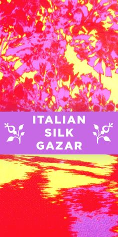Neon Italian 100% Silk Gazar