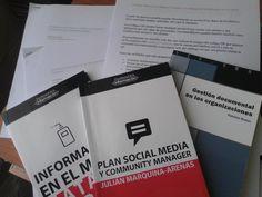 Plan Social Media y Community Manager (Julián Marquina) // Información en el móvil (Natalia Arroyo) // Gestión documental en las organizaciones (Patricia Russo)