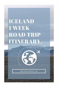 Iceland 1 Week Road Trip Itinerary