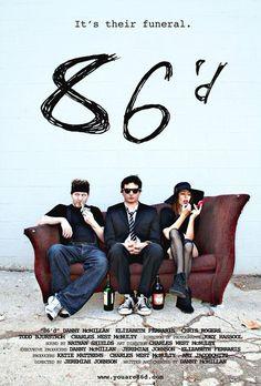 86'd (TV Series 2011- ????)