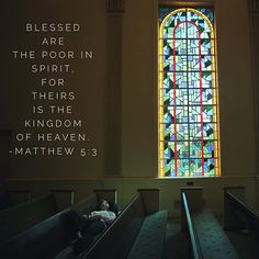 Verse of the day: Blessed are the poor in spirit, for theirs is the kingdom of Heaven. ~ Matthew 5:3