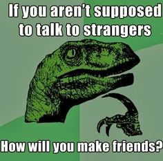 Funny pictures about Philosoraptor on life. Oh, and cool pics about Philosoraptor on life. Also, Philosoraptor on life photos. Funny Stuff, Funny Pics, It's Funny, Funny Images, That's Hilarious, Funny Humor, Jw Humor, Funny Things, 9gag Funny