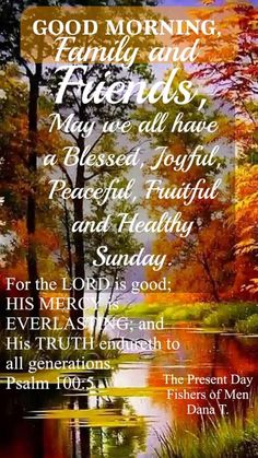 Good Morning Flowers Quotes, Good Morning Messages, Psalm 100, Psalms, Sunday Images, May We All, Christian Post, The Lord Is Good, Morning Blessings
