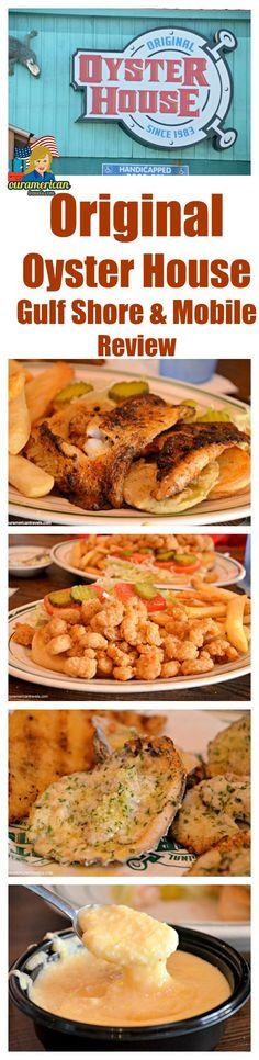 Original Oyster House Review Gulf Shores & Mobile, Alabama #restaurant review