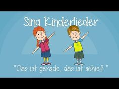 Das ist gerade, das ist schief - Kinderlieder zum Mitsingen | Sing Kinderlieder - YouTube