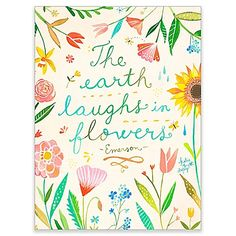 Enhance your walls with some charm and style with this GreenBox Art Murals That Stick The Earth Laughs in Flowers Wall Art. The Earth Laughs in Flowers quote by Poet Ralph Waldo Emerson is written amidst an array of colorful flowers.
