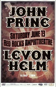 Concert poster for John Prine and Levon Helm at red Rocks Amphitheater  in Denver, CO.  11