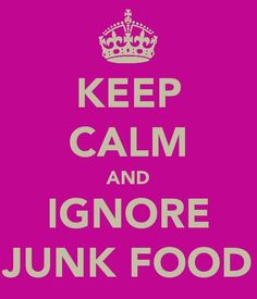 Ignore the junk food! Keep Calm Posters, Keep Calm Quotes, Aries Season, Lazy People, Foods To Avoid, Keep Calm And Love, You Fitness, Fitness Quotes, Fitness Goals