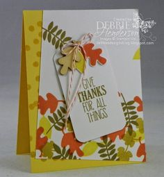 Stampin' Up! Fall Fest. Debbie Henderson, Debbie's Designs. using Stampin' Up! For All Things