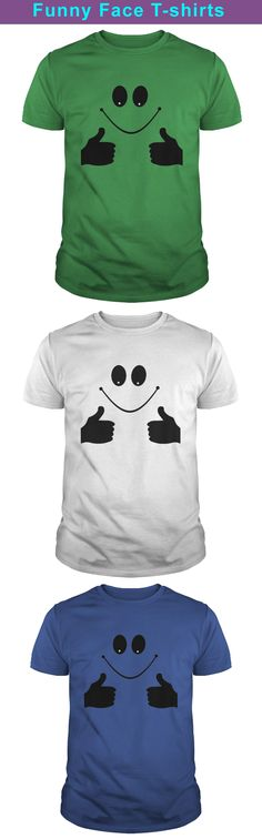 Funny face t-shirts for funny lovers. Simple cheap funny t-shirt online. Funny Tees, Funny Tshirts, Design Quotes, Shirts With Sayings, Tshirts Online, Lovers, Simple, Face, Mens Tops