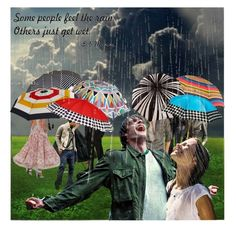"""Some people feel the rain ..."" by ollie-and-me ❤ liked on Polyvore featuring art"