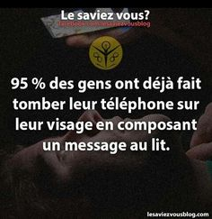 So true, euh yeah i have already do that!!! Le saviez-vous